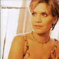 Alison Krauss - Forget About It