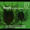 Artisti Diversi - Fresh Global Tunes02