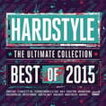 Artisti Diversi - Hardstyle the Ultimate 15