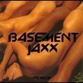 Basement Jaxx - Remedy