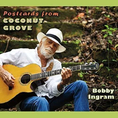 Bobby Ingram - Postcards From Coconut..