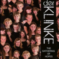 Der Klinke - Gathering of Hopes