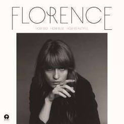 Florence + The Machine - How Big How Blue How..