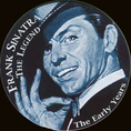 Frank Sinatra - The Legend - The Early Years