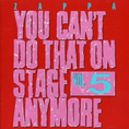 Frank Zappa - You Cant Do That On Stage Anymore,Vol.5