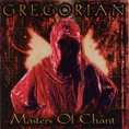 Gregorian - Masters of Chant Chapter 1