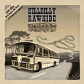 Hillbilly Rawhide - 10 Years On The Road