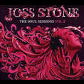 Joss Stone - The Soul Sessions Vol. 2 (Limited Deluxe Edition)