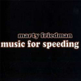 Marty Friedman - Music For Speeding