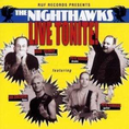 Nighthawks - Live Tonight