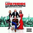 OST - How To Lose Friends And Alienate People